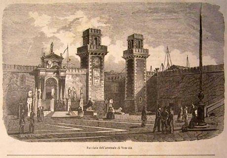 Storia di Venezia - La facciata di Terra dell'Arsenale di Venezia, 1852.
